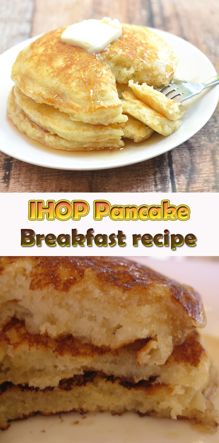 IHOP pancake Breakfast recipe