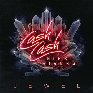 Baixar Música Cash Cash - Jewel Ft. Nikki Vianna