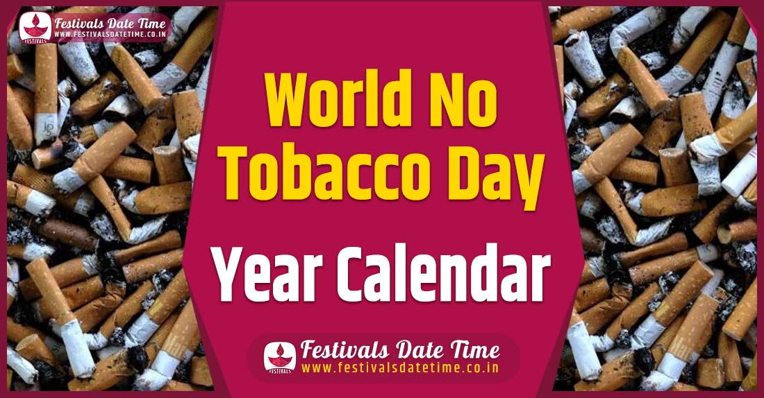 World No Tobacco Day Year Calendar