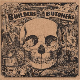 Pushing Too Hard The Builders And The Butchers 2007