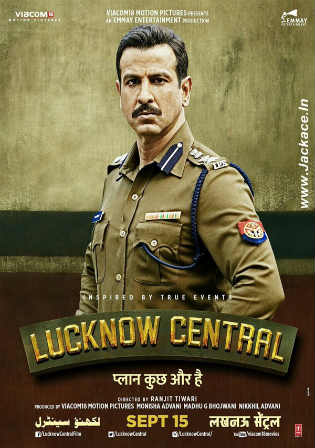 Lucknow Central 2017 BluRay 450MB Full Hindi Movie Download 480p ESub Watch Online Free bolly4u