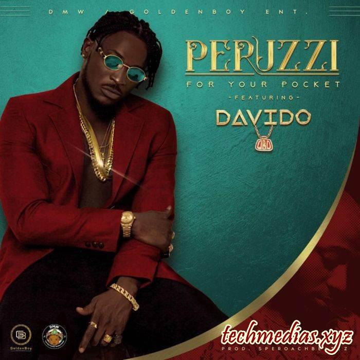 Peruzzi ft. Davido– For Your Pocket Remix mp3 Lyrics