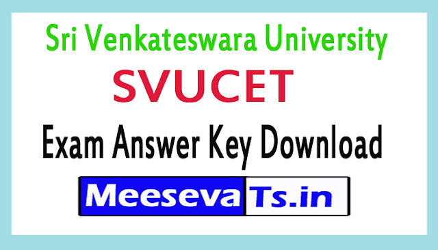 Sri Venkateswara University SVUCET Exam Answer Key Download 2018
