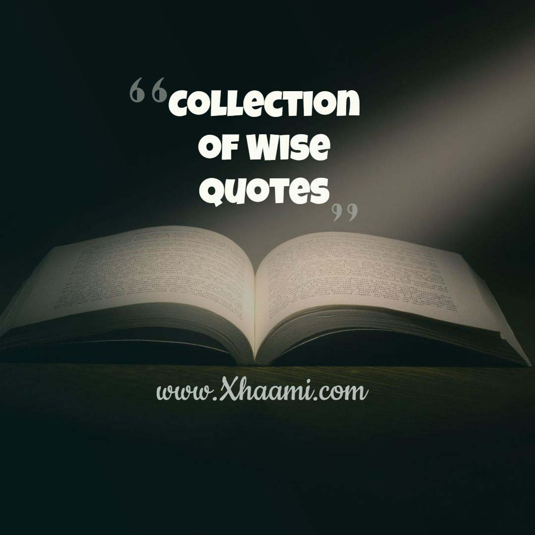 Collection of Wise Sayings