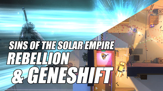 Sins of the Solar Empire: REBELLION & Geneshift! Got Them For FREE!