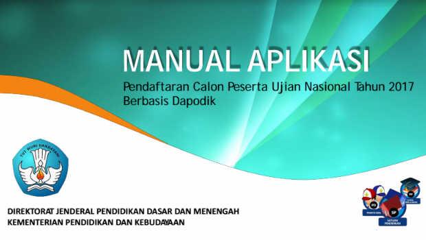 Manual Aplikasi Pendaftaran Calon Peserta UN 2017 format PDF Kemdikbud