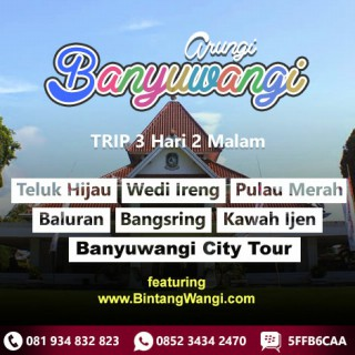 Travel BWi - Paket Wisata Banyuwangi 3 hari 2 malam