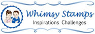 Whimsy Inspirations Monthly Challenges
