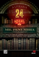 A Livraria 24 horas do Mr. Penumbra * Robin Sloan