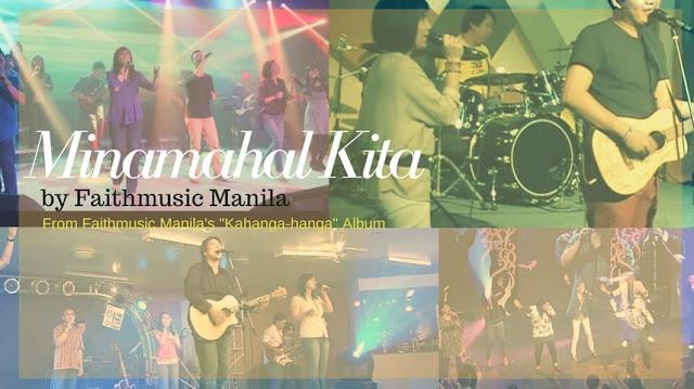 minamahal kita faithmusic manila chords and lyrics