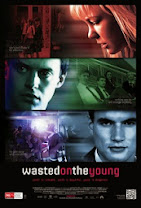 Wasted on the Young