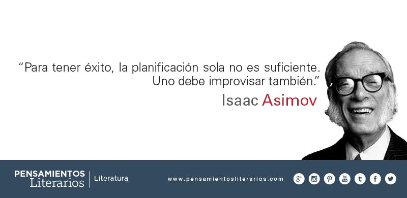 Pensamientos Literarios Isaac Asimov Sobre La