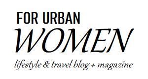 for urban women   travel & lifestyle