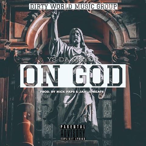 YS Da Mayor (@YSDAMAYOR) - On God (freestyle)