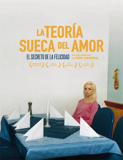 Ver La teoría sueca del amor (2015) Online