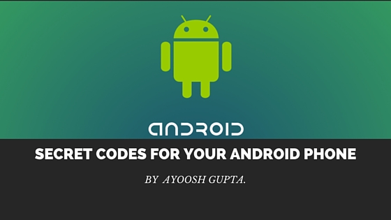 Secret Dialing Codes For Your Android Phone
