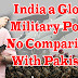 India a Global Military Power   No Comparision With Pakistan -  Pakistan...
