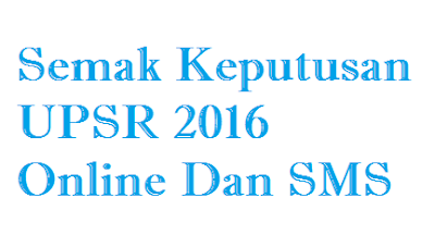 Semakan Keputusan UPSR 2016
