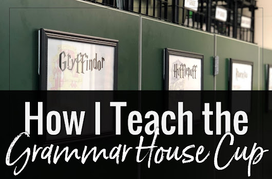 How I Teach Grammar (The Grammar House Cup)