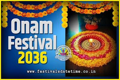 2036 Onam Festival Date and Time, 2036 Thiruvonam, 2036 Onam Festival Calendar