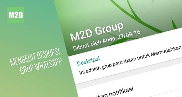 sanggup mengubah nama dan foto grup kapan saja Menambahkan Deskripsi Grup WhatsApp