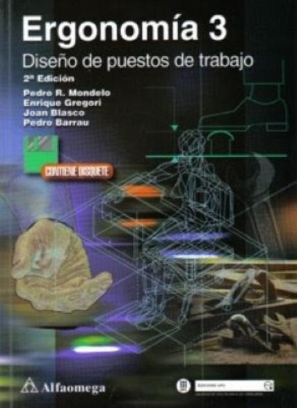 Ergonomía 3: Diseño de puestos de trabajo – Pedro R. Mondelo