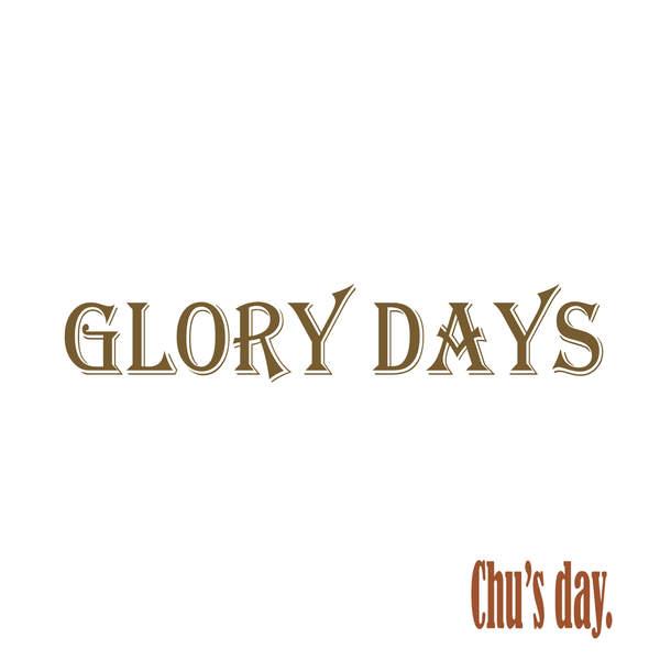 [Single] Chu's day. – GLORY DAYS (2016.02.17/MP3/RAR)