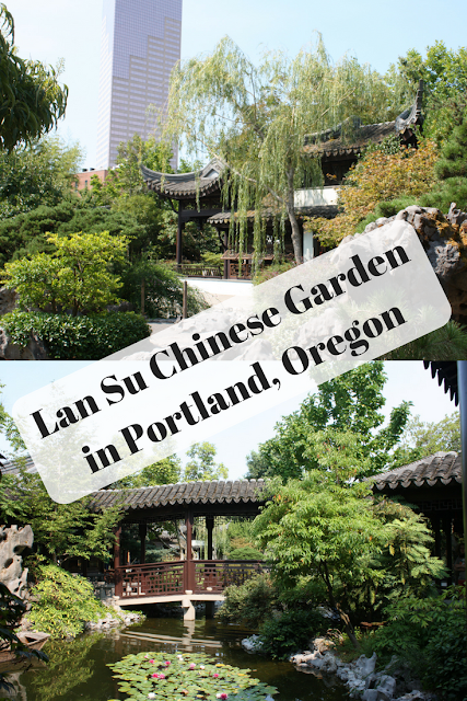 Exploring Lan Su Chinese Garden in Portland, Oregon
