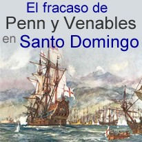 William Penn,Robert Venables,Santo Domingo,1655, invasion,colonia