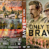 Only The Brave DVD Cover