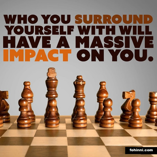 Who You Surround Yourself With Will Have A Massive Impact On You.