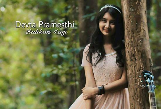 Lirik Lagu Devta Pramesthi - Balikan Lagi