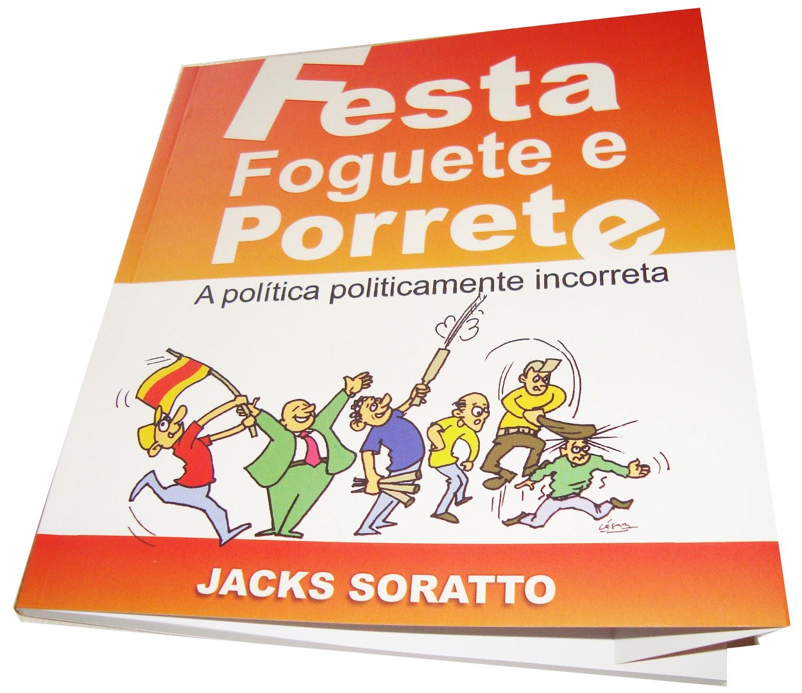 Roque Salvan: Livro Festa, Foguete e Porrete do Meu amigo