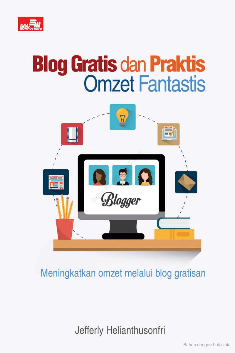 Blog Gratis dan Praktis Omzet Fantastis
