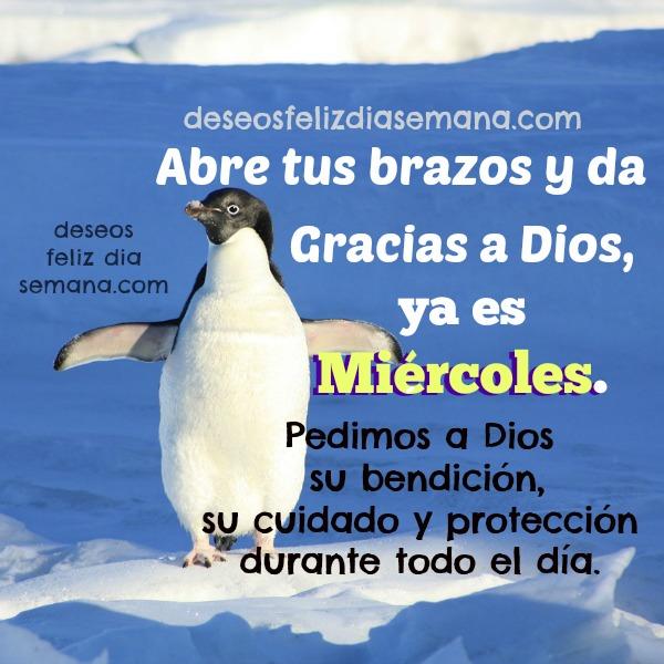 feliz miércoles, frases con saludos cristianos de feliz miércoles para amigos,  bendiciones, palabras de aliento, ánimo por Mery Bracho