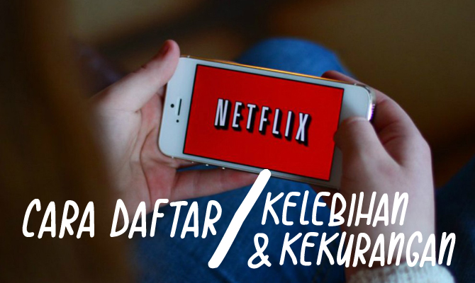 cara daftar netflix malaysia
