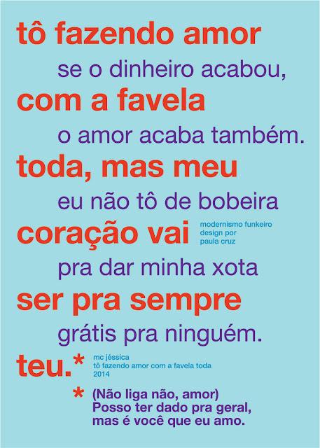 """Cartaz sobre  música """"Tô fazendo amor com a favela toda"""" de Mc Jéssica"""