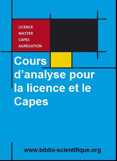 Cours d'analyse pour la licence et le Capes PDF