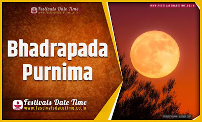 2020 Bhadrapada Purnima Date and Time, 2020 Bhadrapada Purnima Festival Schedule and Calendar