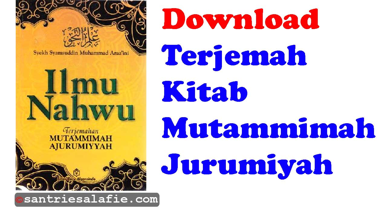 Download Terjemahan Kitab Mutammimah Jurumiyah pdf by Santrie Salafie