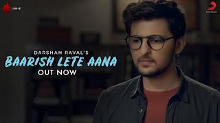 Baarish Lete Aana Song Lyrics | Official Video | Darshan Raval | Indie Music Label | Sony Music India