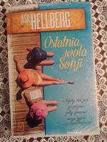 http://lustraksiazek.blogspot.com/2015/04/ostatnia-wola-sonji-asa-hellberg.html