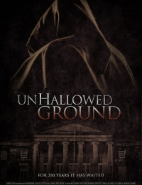 Unhallowed Ground | Bmovies