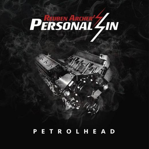 Reuben Archer's PERSONAL SIN - Petrolhead (2017) full
