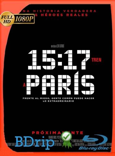 15:17 Tren a París (2018) Latino HD BDRIP 1080p [GoogleDrive] SilvestreHD