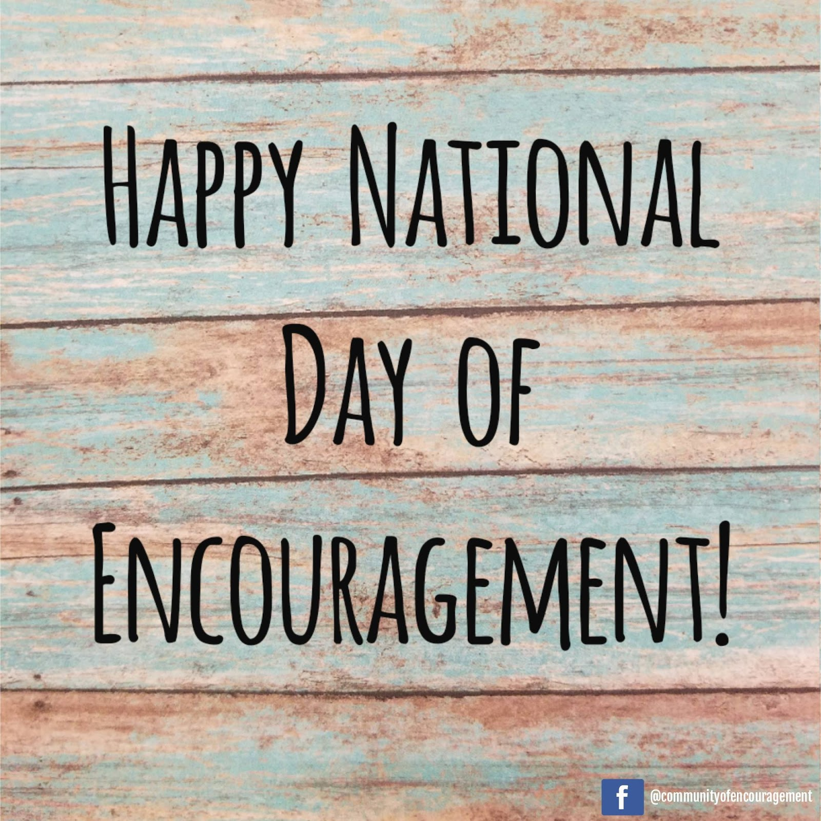 Happy National Day of Encouragement