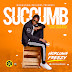MUSIC: HorluwaFreezy – Succumb | @Horluwafreezy