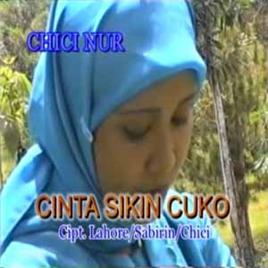 Download MP3 CHICI NUR - Cinta Sikin Cuko