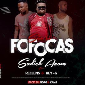 Sadick Azam Feat. Key G & Reclens - São So Fofocas