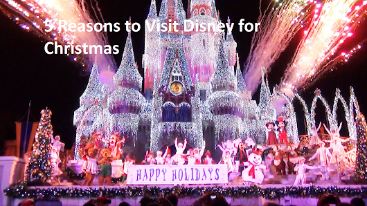 5 Reasons to Visit Disney for Christmas